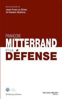 François Mitterrand et la Défense