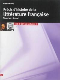 Précis d'histoire de la littérature française, Stendhal, Nerval