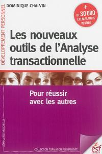 Les nouveaux outils de l'analyse transactionnelle