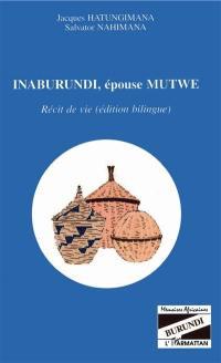 Inaburundi, épouse Mutwe