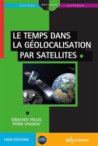 Le temps dans la géolocalisation par satellites