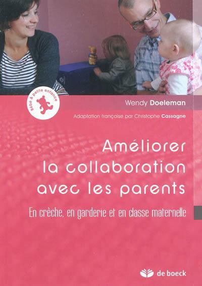 Améliorer la collaboration avec les parents