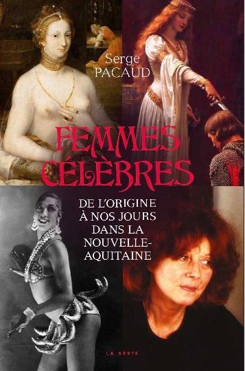 Femmes célèbres de l'origine à nos jours dans la Nouvelle-Aquitaine
