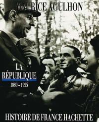 La République, 1880-1995