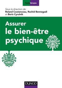 Assurer le bien-être psychique