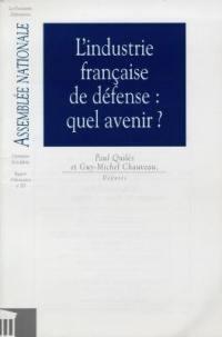 L'industrie française de défense, quel avenir ?