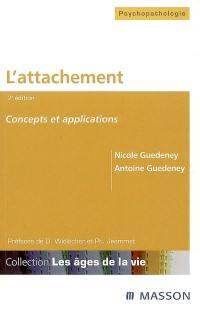 L'attachement : concepts et applications
