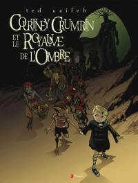 Courtney Crumrin. Volume 3, Courtney Crumrin et le royaume de l'ombre