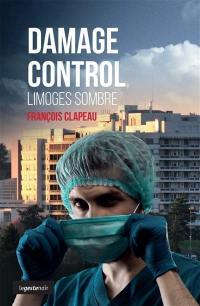 Damage control : Limoges sombre