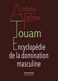Encyclopédie de la domination masculine