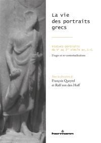 La vie des portraits grecs