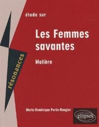 Étude sur Molière, Les femmes savantes