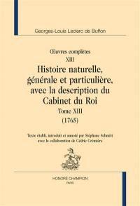 Histoire naturelle, générale et particulière, avec la description du Cabinet du roi. Volume 13, 1765