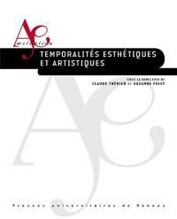 Temporalités esthétiques et artistiques