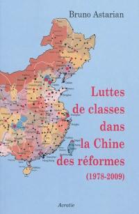 Luttes de classes dans la Chine des réformes