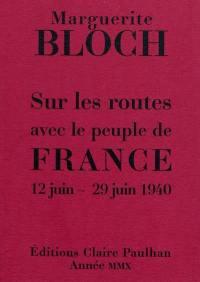 Sur les routes avec le peuple de France