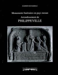 Monuments funéraires en pays mosan. Volume 5, Arrondissement de Philippeville