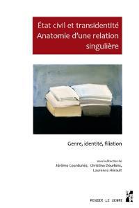 Etat civil et transidentité : anatomie d'une relation singulière : genre, identité, filiation