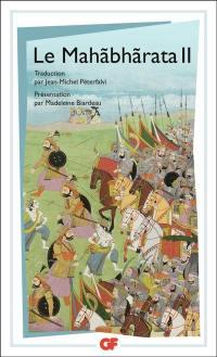 Le Mahabharata. Volume 2,