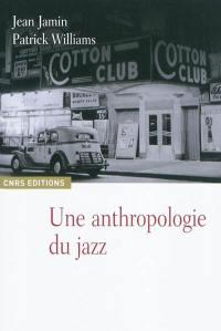 Une anthropologie du jazz