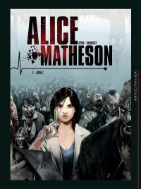 Alice Matheson. Volume 1, Jour Z