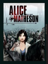 Alice Matheson. Volume 1, Jour Z