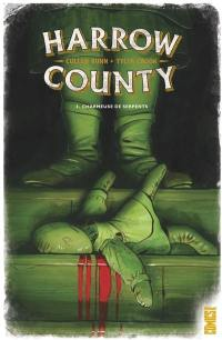 Harrow County. Volume 3, Charmeuse de serpents