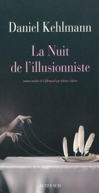 La nuit de l'illusionniste