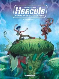 Hercule, agent intergalactique. Vol. 3. Les rebelles