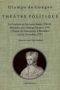 Théâtre politique. Volume 1,
