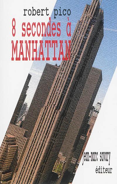 8 secondes à Manhattan