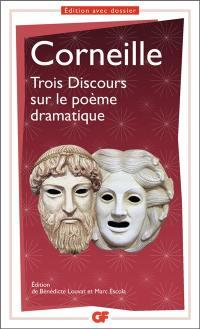 Trois discours sur le poème dramatique