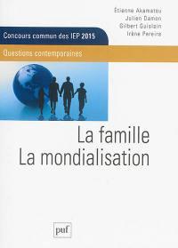 La famille, la mondialisation