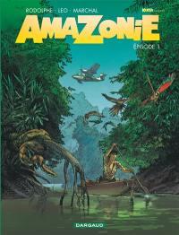 Amazonie. Volume 1,