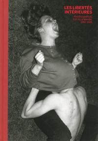 Les libertés intérieures : photographie est-allemande, 1980-1989