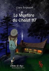Le mystère du Chalet 117