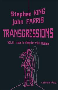 Transgressions. Volume 3,