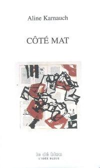 Côté mat