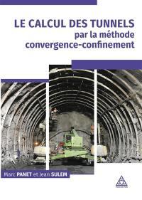 Le calcul des tunnels par la méthode convergence-confinement
