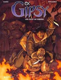 Gipsy. Volume 2, Les feux de Sibérie