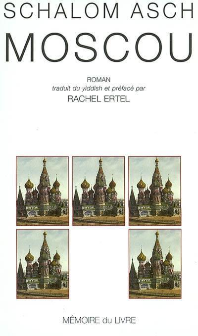 Avant le déluge. Volume 3, Moscou