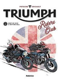 Triumph riders club. Volume 2,