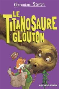 Sur l'île des derniers dinosaures, Le titanosaure glouton