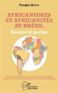 Africanismes et africanités au Brésil