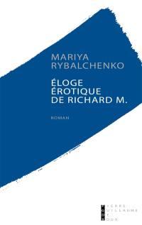 Eloge érotique de Richard M.