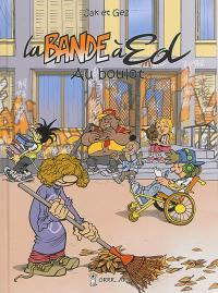 La bande à Ed. Volume 4, Au boulot