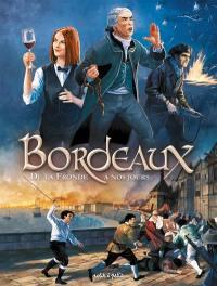 Bordeaux. Volume 2, De la Fronde à nos jours