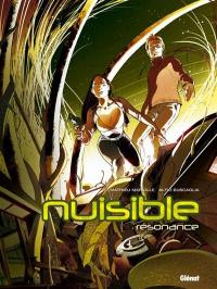 Nuisible. Volume 1, Résonance