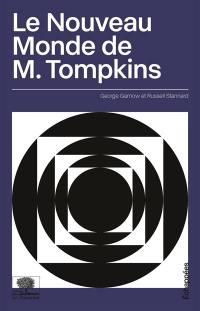 Le nouveau monde de monsieur Tompkins