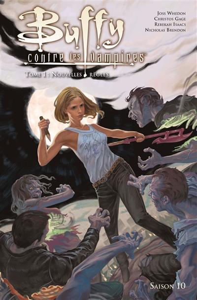 Buffy contre les vampires. Volume 1, Nouvelles règles
